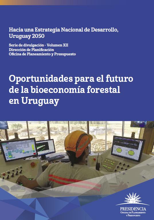 Publicación: Oportunidades para el futuro de la bioeconomía forestal en Uruguay