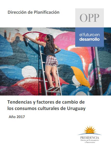 Tendencias y factores de cambio de los consumos culturales de Uruguay
