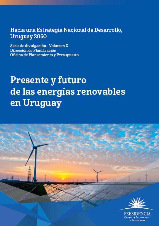 Publicación. Presente y futuro de las Energías Renovables en Uruguay